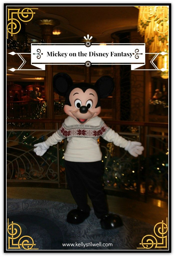 Mickey Mouse was on the Disney Fantasy Cruise and we saw him almost every day! The ship was really beautiful for Christmas!