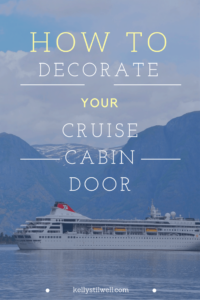 The first time many people find out about decorating your cruise cabin door on a cruise ship is when they are on their first cruise.