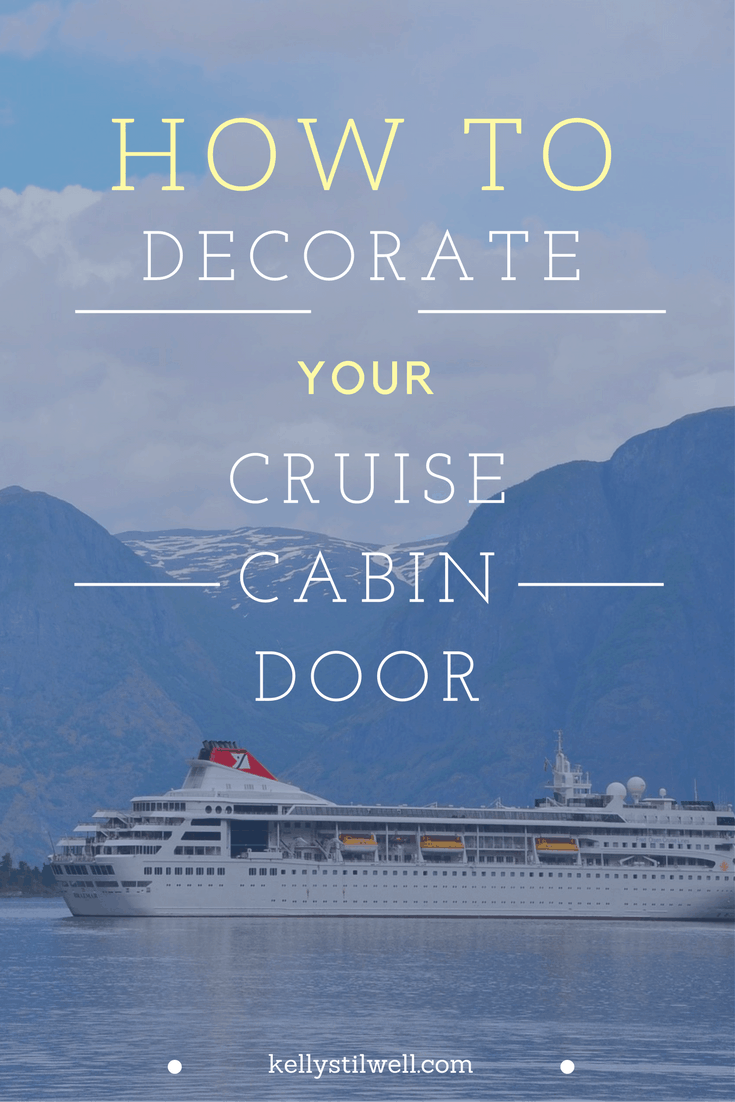 10 Ideas For Decorating Your Cruise Cabin Door Food Fun