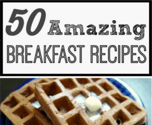 With this roundup of 50 Amazing Breakfast recipes, you will find something everyone will love! We don't eat big breakfasts in our house every day. I don't think many people do, which is why it's special when you can take the time to make breakfast into a meal instead of just rushing through a bowl of cereal or a pop tart.