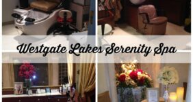 Westgate Lakes Resort in Orlando: Serenity Spa Experience #WestgateResorts