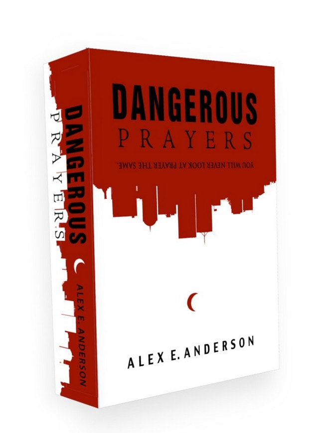 In his book, Dangerous Prayers, Pastor Alex E. Anderson shares life-changing concepts about prayer.