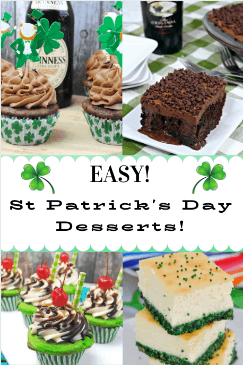 Celebrating the green holiday without St. Patrick's Day desserts is not a party at all!