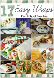 17 Easy Wraps for School Lunches