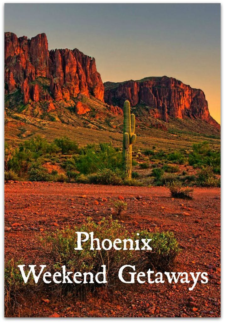 Phoenix weekend getaways food fun faraway places for Best places for mini vacations