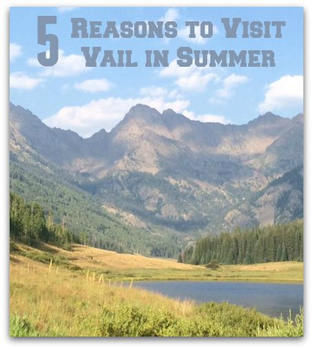 Vail in summer is beautiful and you can get great deals on lodging, activities and shopping.