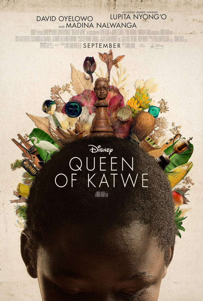 """Queen of Katwe"" is the colorful true story of a young girl selling corn on the streets of rural Uganda whose world rapidly changes when she is introduced to the game of chess, and, as a result of the support she receives from her family and community, is instilled with the confidence and determination she needs to pursue her dream of becoming an international chess champion."