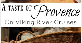 A Taste of Provence on Viking River Cruises