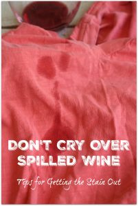 Don't cry over spilled wine! One of the keys is getting the stain-fighting power of Clorox 2 on the stain right away. Some stains do require a little more prep. For red wine, blot with a paper towel to soak up the excess wine.