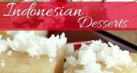 20 Delicious Indonesian Desserts