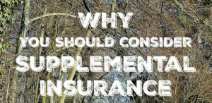 Have you thought at all about supplemental insurance? If you aren't in a situation where it's affected you personally, you may have never even given it a second thought. Then, all of a sudden, you see the reasons why it was important, and it's too late.