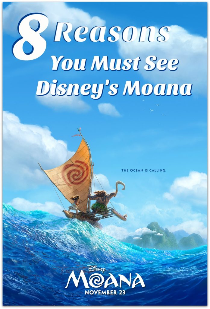 I have 8 reasons why you must see Disney's Moana. I had the opportunity to screen it twice while in LA for the premiere.