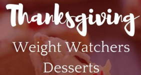 Weight Watchers Thanksgiving Desserts the Whole Family will Love