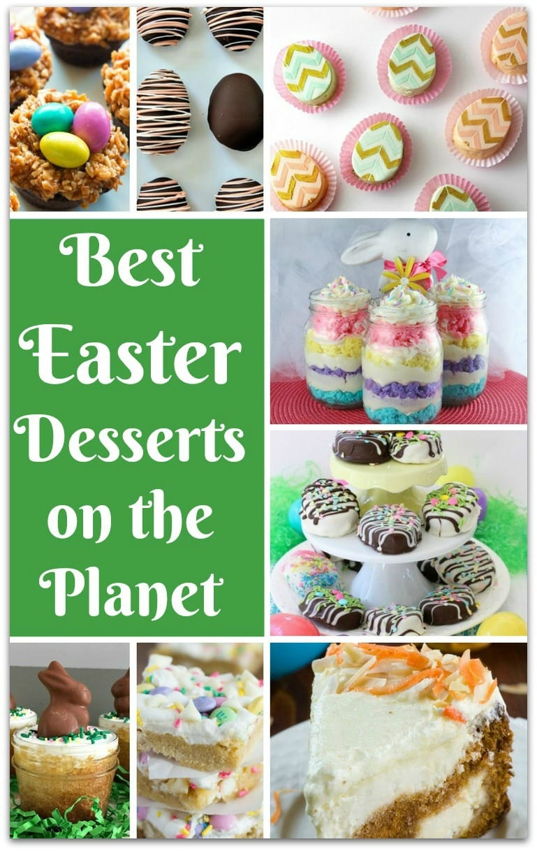 40 Best Easy Easter Desserts Food Fun Faraway Places