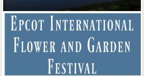 Epcot International Flower and Garden Festival graphic