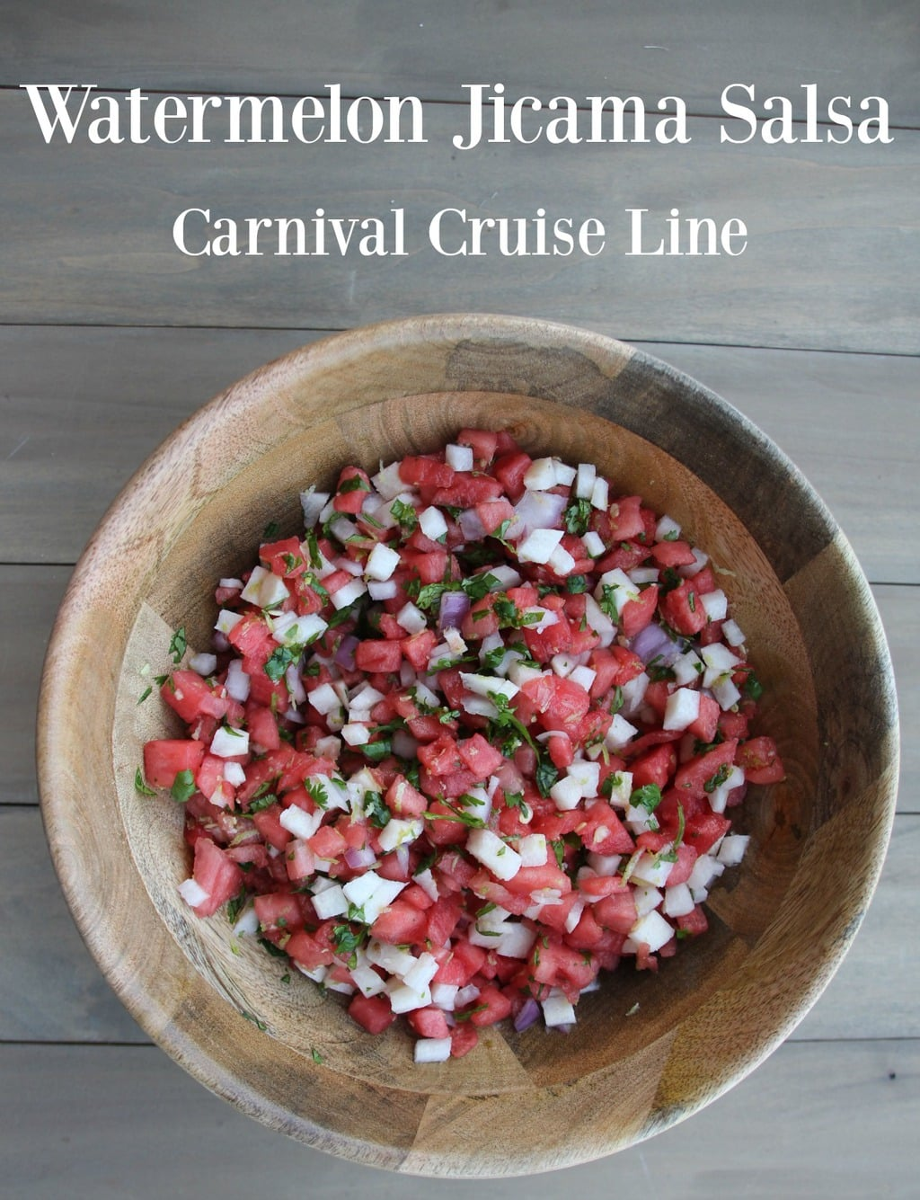 If you have sailed on a Carnival ship and eaten at the Blue Iguana, you probably remember the Watermelon Jicama Salsa. It's kind of unforgettable, to the point that I had to make it when I got home.