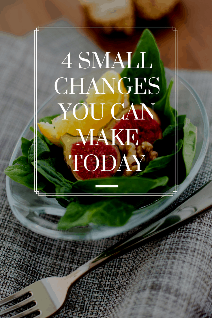 If I gave you ideas for 4 small changes for a better life that you could start today, would you be willing to give it a try?