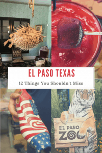 12 Things You Shouldn't Miss When Visiting El Paso Texas