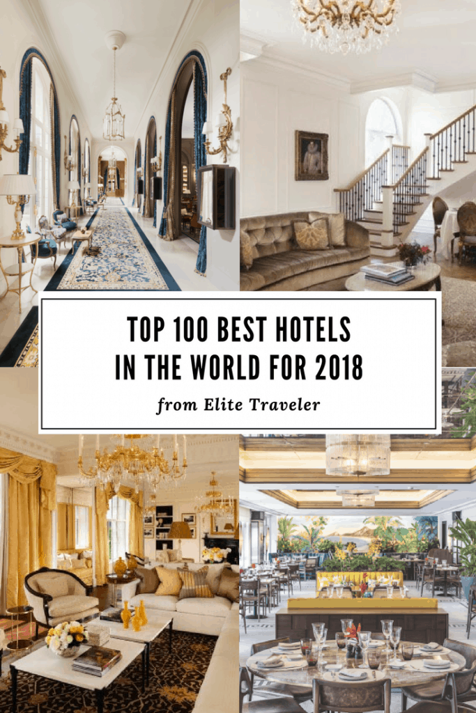 Elite Traveler Just Announced The Best Hotels in the World for 2018