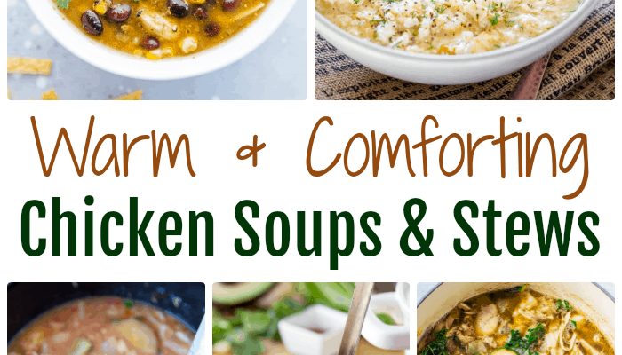 Delicious and Easy Chicken Soups & Stews