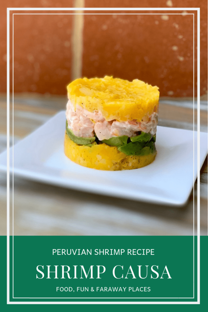 This Shrimp Causa is a traditional Pervian seafood recipe. Have you ever eaten Peruvian food? #PeruvianFood #ShrimpRecipes #GAdventures