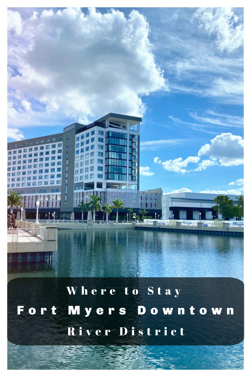 Where to stay in Fort Myers downtown.