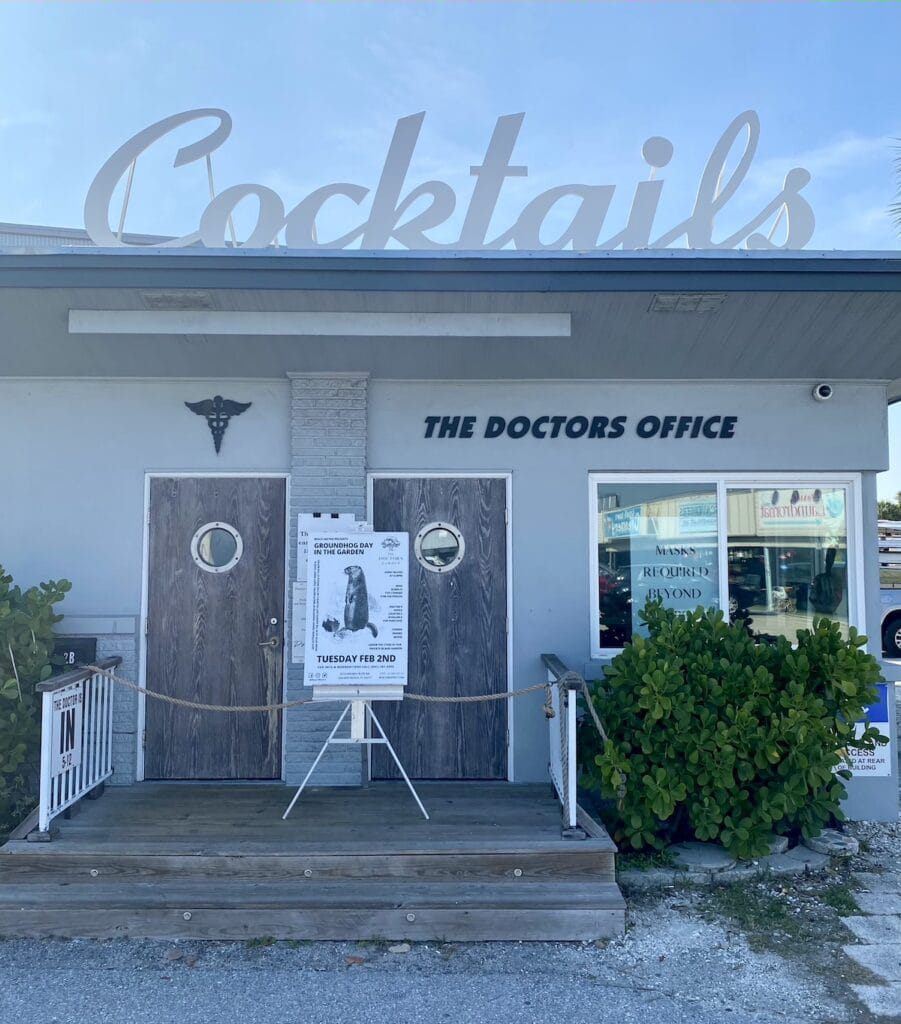 Front of The Doctor's Office bar on Anna Maria Island.
